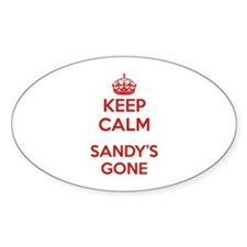 Keep Calm Sandy's Gone Decal