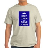 'Keep Calm' And Drive A Mini T-Shirt