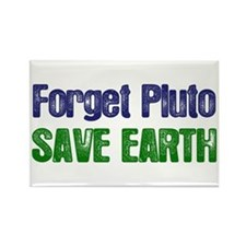 Forget Pluto Save Earth Rectangle Magnet (10 pack)