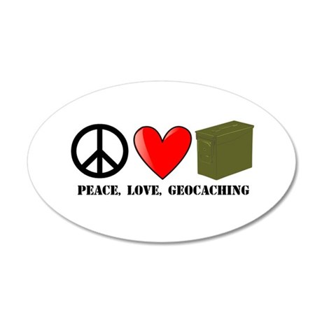 Peace, Love, Geocaching 35x21 Oval Wall Decal