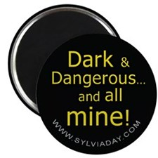 "Dark and Dangerous 2.25"" Magnet (10 pack)"