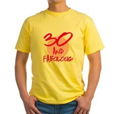 30 And Fabulous T