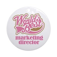 Marketing Director (Worlds Best) Ornament (Round)