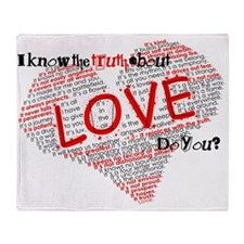 The Truth about Love Throw Blanket