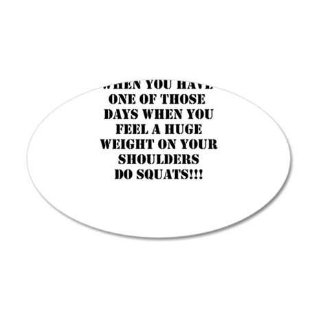 Squat the world 20x12 Oval Wall Decal