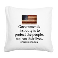 Governments first duty Square Canvas Pillow