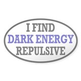 I Find Dark Energy Repulsive Decal