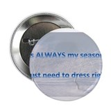 "MY SEASON 2.25"" Button"