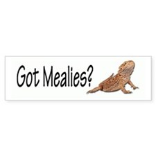 Bearded Dragon Got Mealies? Bumper Bumper Sticker