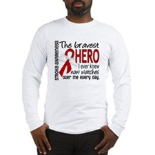 Bravest Hero I Knew Stroke Long Sleeve T-Shirt
