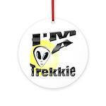 I'm A Trekkie Ornament (Round)