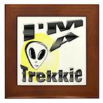 I'm A Trekkie Framed Tile