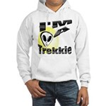 I'm A Trekkie Hooded Sweatshirt