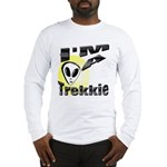 I'm A Trekkie Long Sleeve T-Shirt