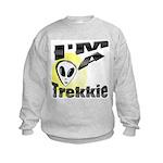 I'm A Trekkie Kids Sweatshirt