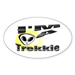 I'm A Trekkie Oval Sticker