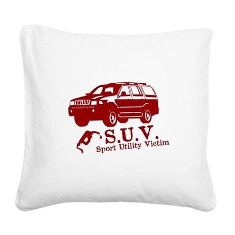 SUV-SPORT UTILITY VICTIM.png Square Canvas Pillow