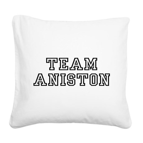 teamaniston.png Square Canvas Pillow