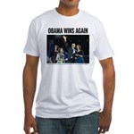 Obama Wins Again Fitted T-Shirt