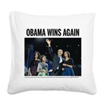 Obama Wins Again Square Canvas Pillow