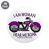 "I AM WOMAN HEAR ME ROAR 3.5"" Button (10 pack)"