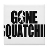 Gone Squatchin Sasquatch Tile Coaster