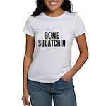 Gone Squatchin Sasquatch Women's T-Shirt