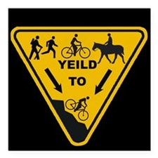 Yield to Shred - Mountain Bike Square Car Magnet 3