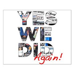 Yes We Did (Again): Obama 2012 Small Poster