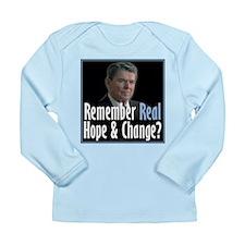 Reagan: Real Hope & Change Long Sleeve Infant T-Sh