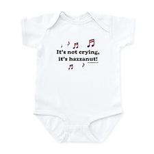 It's not crying, it's hazzanut Infant Bodysuit