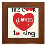 This cook loves to sing Framed Tile