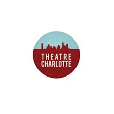 Theatre Charlotte Mini Button