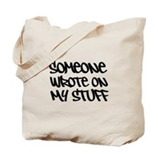 Someone Wrote... Slogan. Tote Bag