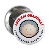 "Punctuation saves lives 2.25"" Button"