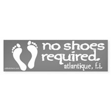 "No Shoes Required ""Atlantique"" Bumper Sticker"