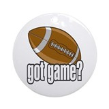 Got Game? Football Ornament (Round)