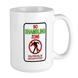 No Shambling Zone Sign Zombie Design Mug