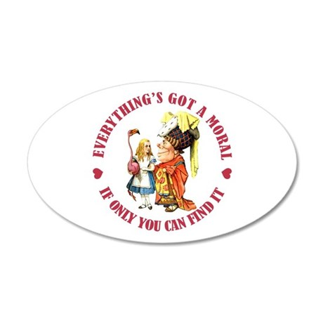 Everything's Got a Moral 20x12 Oval Wall Decal