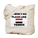 There Is No Place Like Yemen Tote Bag