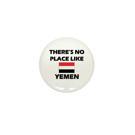 There Is No Place Like Yemen Mini Button