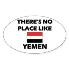 There Is No Place Like Yemen Oval Decal
