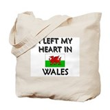 I Left My Heart In Wales Tote Bag