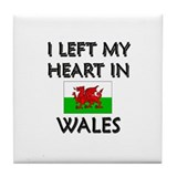I Left My Heart In Wales Tile Coaster