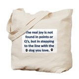 The Real Joy... Tote Bag
