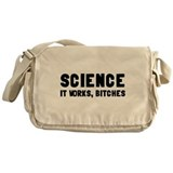 Science, It Works Bitches Messenger Bag