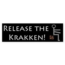 Release the Krakken Bumper Bumper Sticker