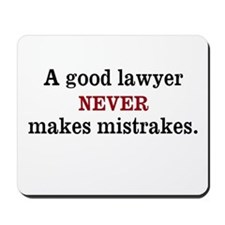 Funny Law Quote Lawyer Mousepad