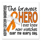 Bravest Hero I Knew Kidney Cancer Square Car Magne