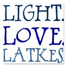 "Light. Love. Latkes. Square Car Magnet 3"" x 3"""